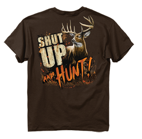 Shut Up & Hunt Deer Tshirt Dark Chocolate 2xlarge